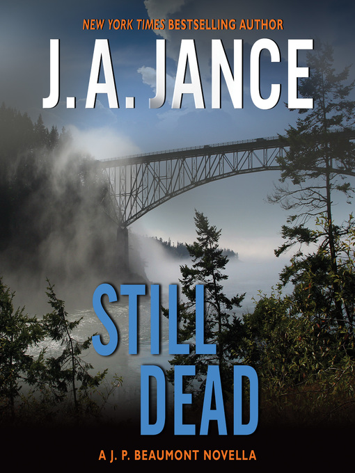 Title details for Still Dead by J. A. Jance - Wait list