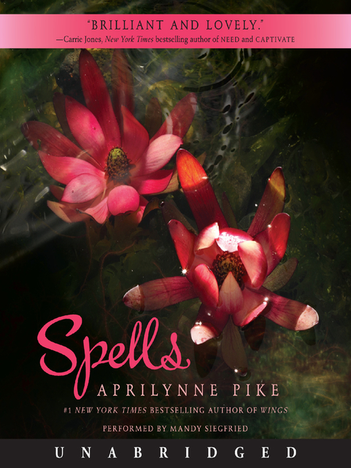 Title details for Spells by Aprilynne Pike - Available