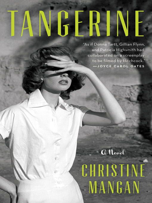 Title details for Tangerine by Christine Mangan - Wait list