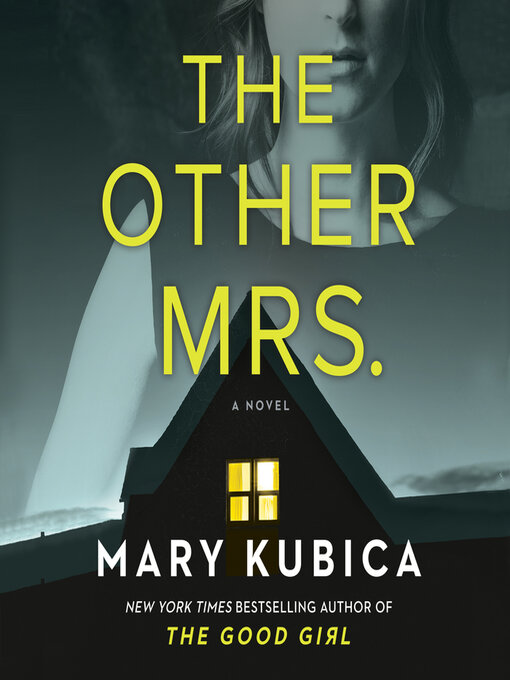 Title details for The Other Mrs. by Mary Kubica - Wait list