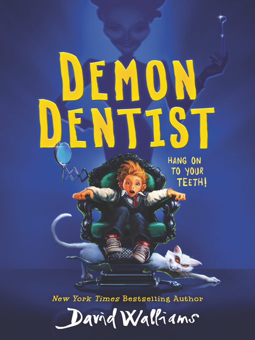 Title details for Demon Dentist by David Walliams - Wait list