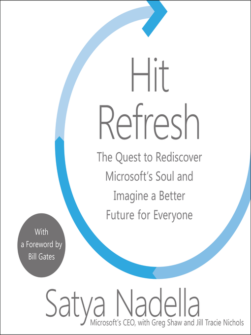 Title details for Hit Refresh by Satya Nadella - Available