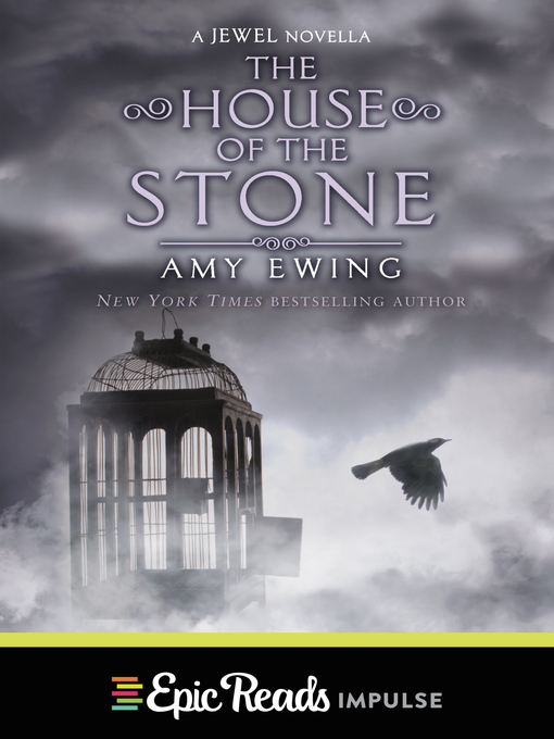 Title details for The House of the Stone by Amy Ewing - Available