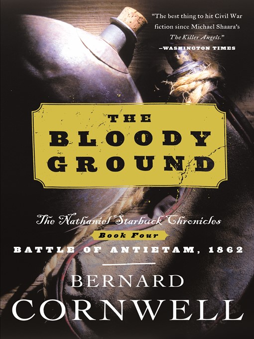 Title details for The Bloody Ground by Bernard Cornwell - Wait list