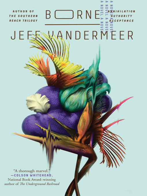 Title details for Borne by Jeff VanderMeer - Available