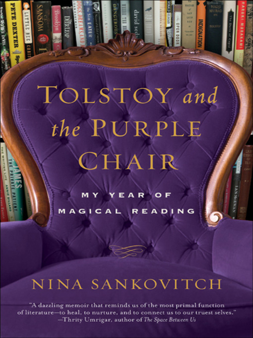 Title details for Tolstoy and the Purple Chair by Nina Sankovitch - Wait list