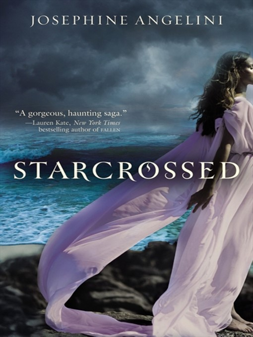 Title details for Starcrossed by Josephine Angelini - Available