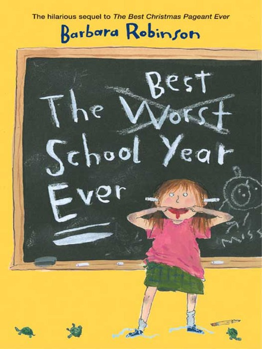 Title details for The Best School Year Ever by Barbara Robinson - Available