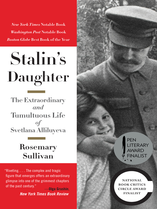 Title details for Stalin's Daughter by Rosemary Sullivan - Available
