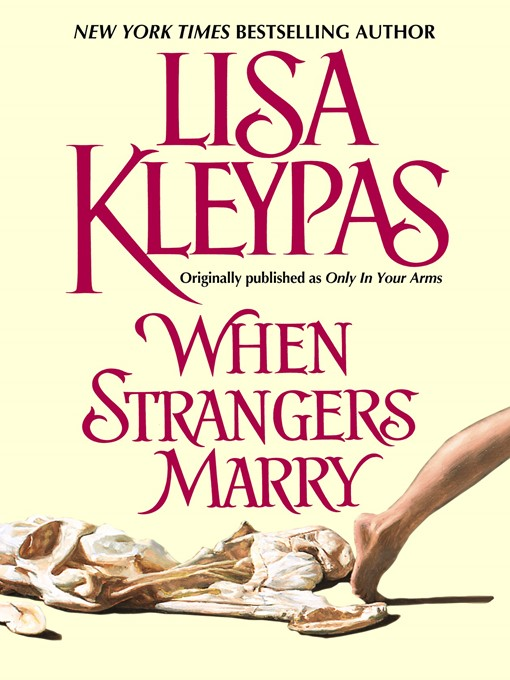Title details for When Strangers Marry by Lisa Kleypas - Wait list