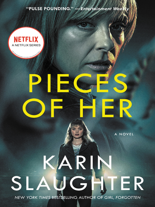 Title details for Pieces of Her by Karin Slaughter - Wait list