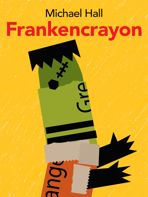 Title details for Frankencrayon by Michael Hall - Wait list