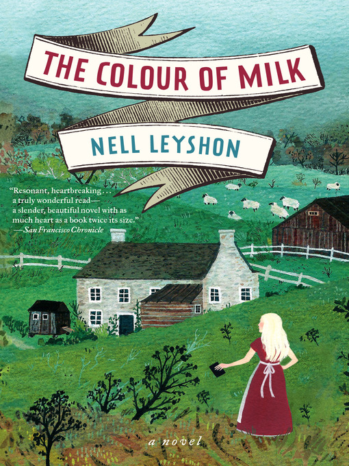 Title details for The Colour of Milk by Nell Leyshon - Available