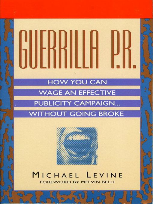 Title details for Guerrilla P.R. by Michael Levine - Available