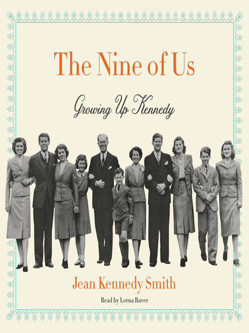 Title details for The Nine of Us by Jean Kennedy Smith - Available
