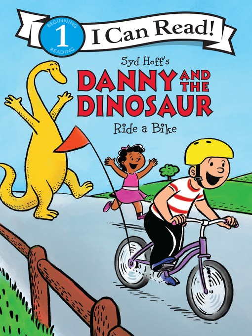 Cover image for book: Danny and the Dinosaur Ride a Bike