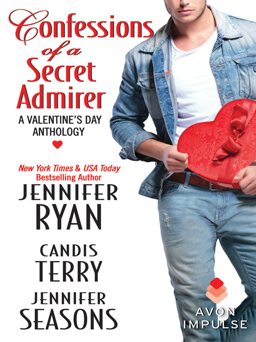 Title details for Confessions of a Secret Admirer by Jennifer Ryan - Available