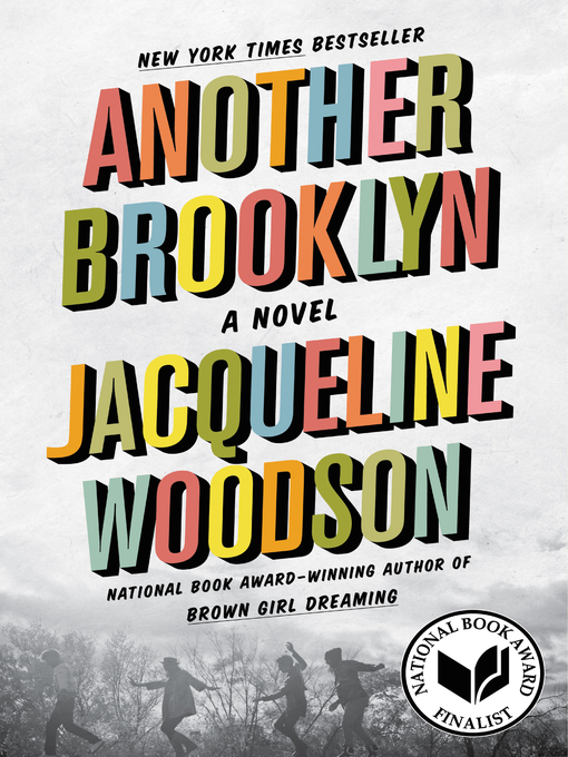 Title details for Another Brooklyn by Jacqueline Woodson - Wait list