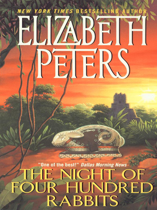 Title details for The Night of Four Hundred Rabbits by Elizabeth Peters - Wait list