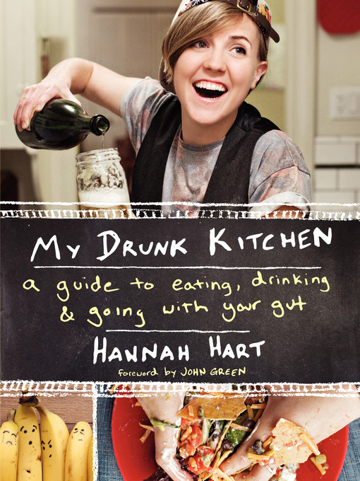Title details for My Drunk Kitchen by Hannah Hart - Wait list