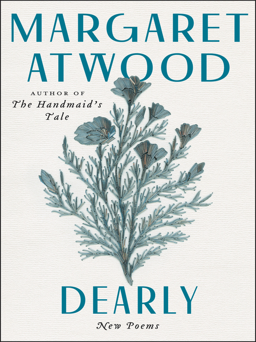 Title details for Dearly by Margaret Atwood - Wait list