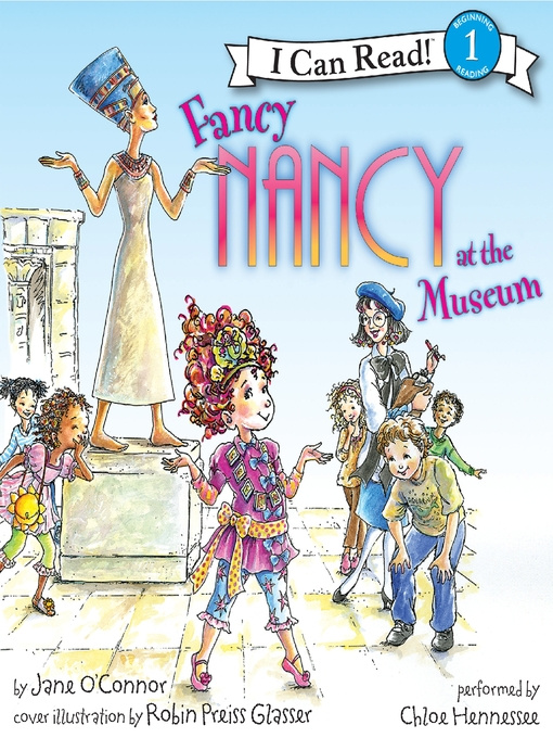 Title details for Fancy Nancy at the Museum by Jane O'Connor - Wait list