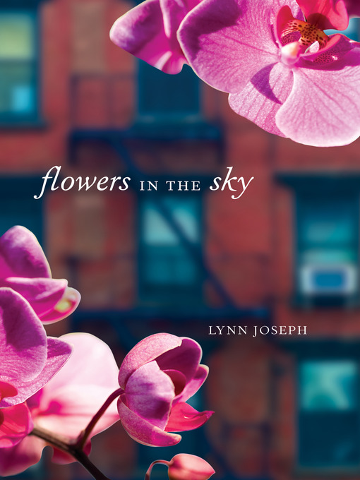 Title details for Flowers in the Sky by Lynn Joseph - Available