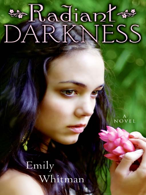 Title details for Radiant Darkness by Emily Whitman - Available