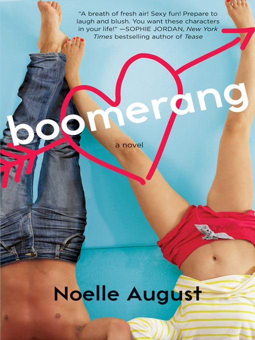Title details for Boomerang by Noelle August - Available