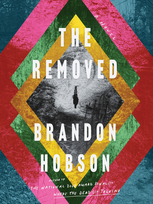 Title details for The Removed by Brandon Hobson - Available
