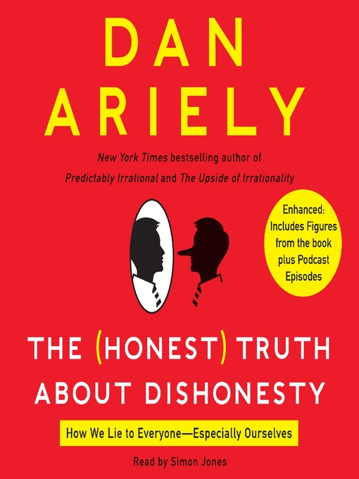 Title details for The Honest Truth About Dishonesty by Dan Ariely - Wait list