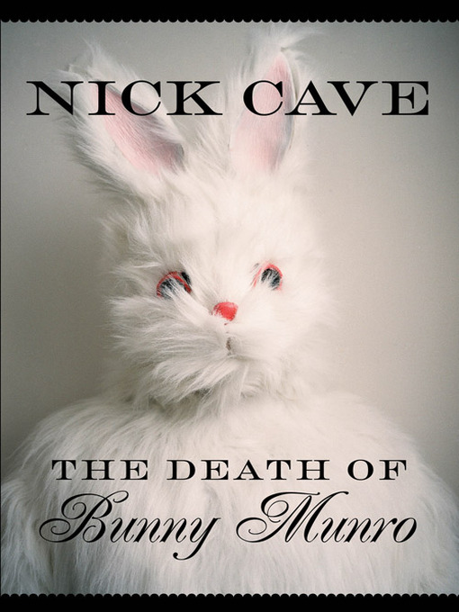 Title details for Death of Bunny Munro by Nick Cave - Wait list