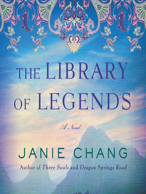 Title details for The Library of Legends by Janie Chang - Wait list