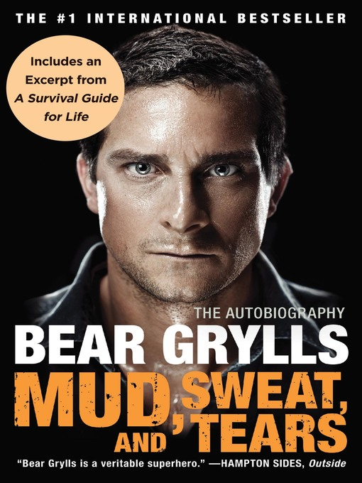 Title details for Mud, Sweat, and Tears by Bear Grylls - Available