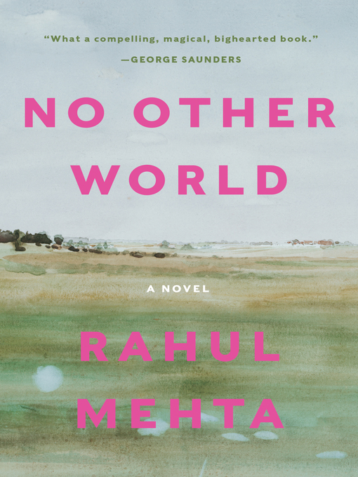 Title details for No Other World by Rahul Mehta - Wait list
