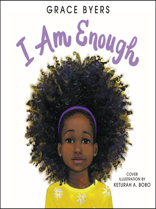 Title details for I Am Enough by Grace Byers - Wait list