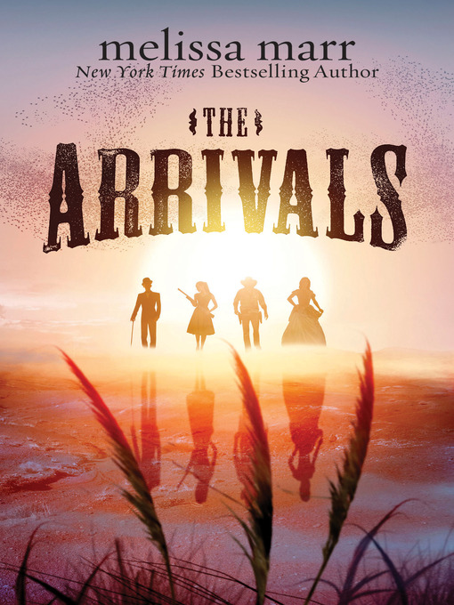 Title details for The Arrivals by Melissa Marr - Wait list