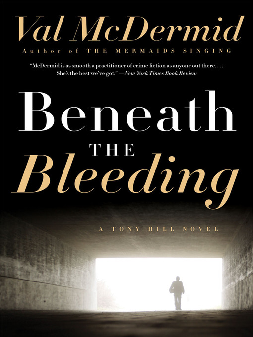 Title details for Beneath the Bleeding by Val McDermid - Wait list