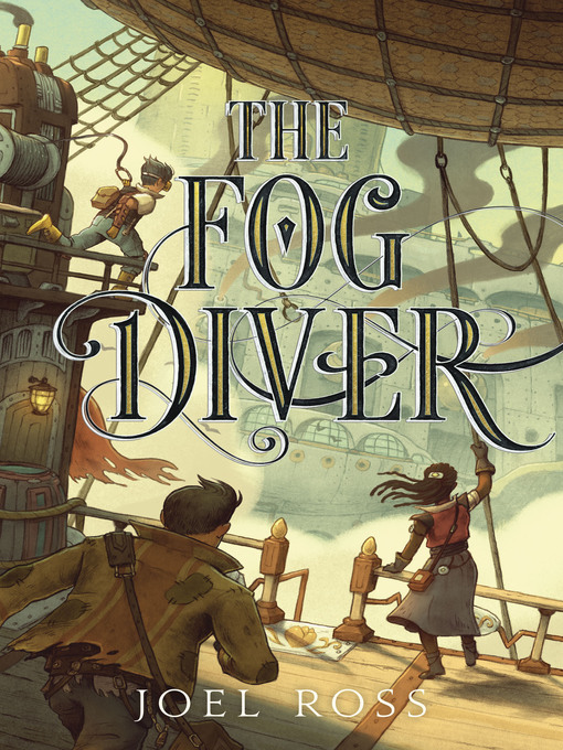 Title details for The Fog Diver by Joel Ross - Wait list