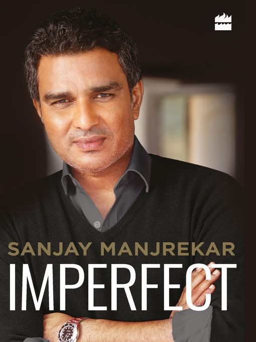 Title details for Imperfect by Sanjay Manjrekar - Available