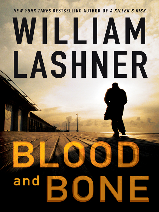Title details for Blood and Bone by William Lashner - Wait list