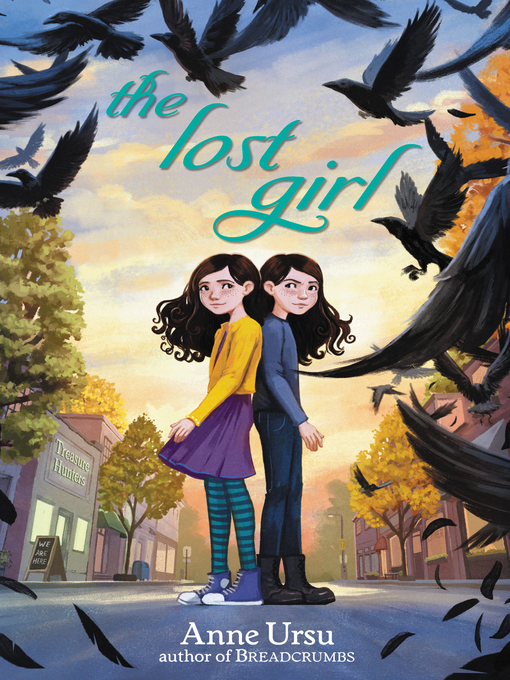 Title details for The Lost Girl by Anne Ursu - Available
