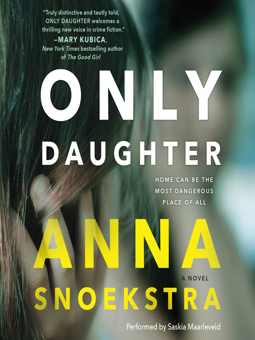 Title details for Only Daughter by Anna Snoekstra - Wait list