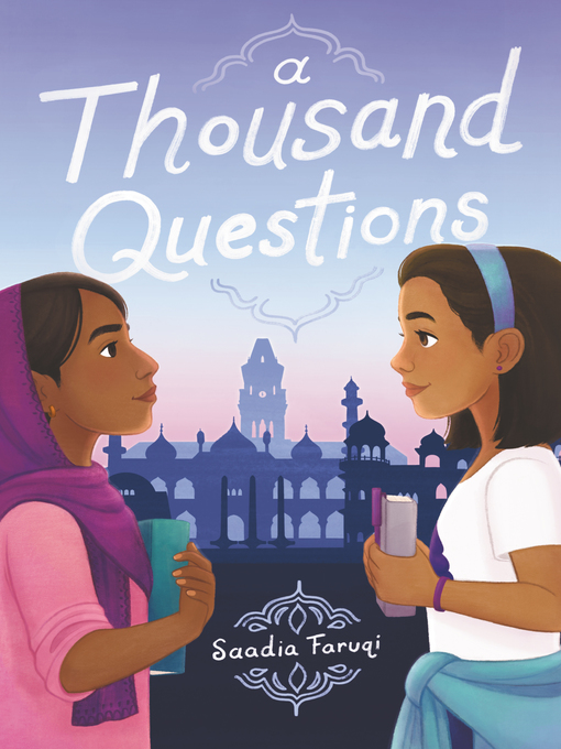 Title details for A Thousand Questions by Saadia Faruqi - Available
