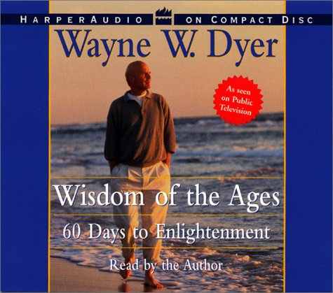 Title details for Wisdom of the Ages by Wayne W. Dyer - Wait list