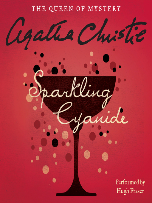 Title details for Sparkling Cyanide by Agatha Christie - Wait list