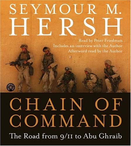 Title details for Chain of Command by Seymour M. Hersh - Available