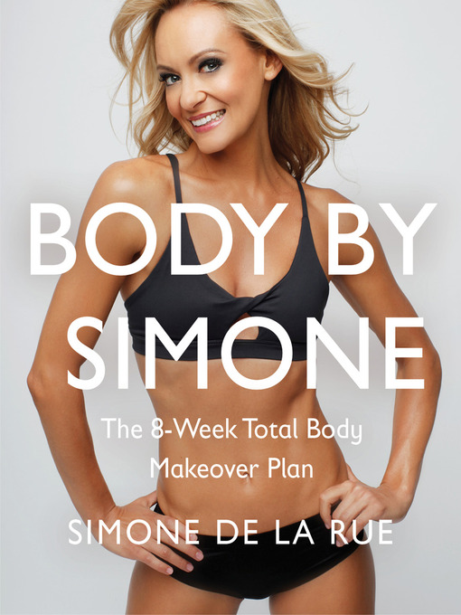 Title details for Body by Simone by Simone De La Rue - Available