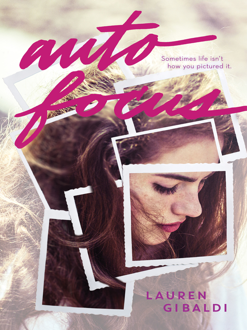 Title details for Autofocus by Lauren Gibaldi - Available