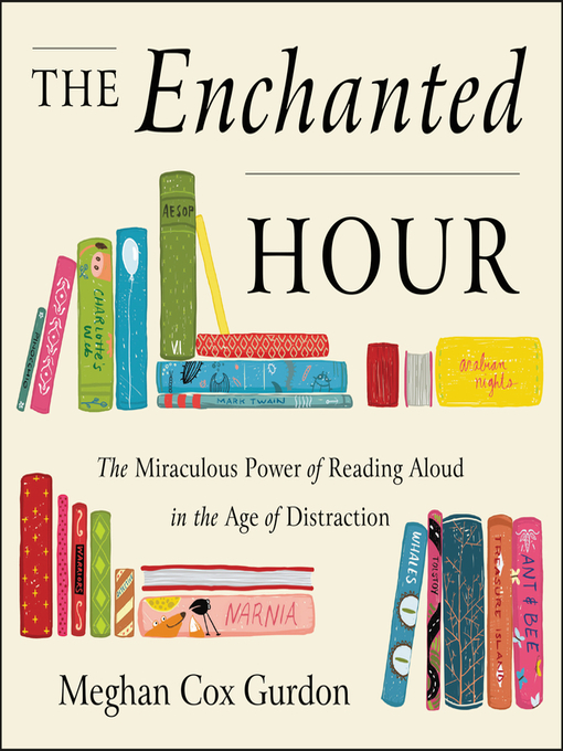 The Enchanted Hour: The Miraculous Power of Reading Aloud in the Age of Distraction(book-cover)